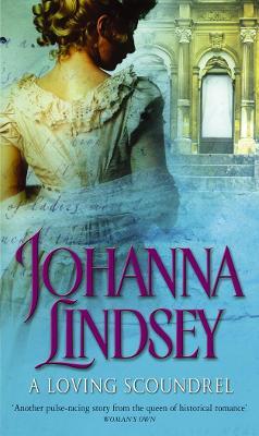 A Loving Scoundrel - Lindsey, Johanna