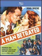 A Man Betrayed [Blu-ray] - John H. Auer