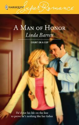 A Man of Honor - Barrett, Linda