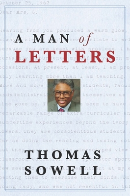 A Man of Letters - Sowell, Thomas