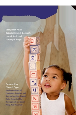 A Mandate for Playful Learning in Preschool: Applying the Scientific Evidence - Hirsh-Pasek, Kathy, and Michnick Golinkoff, Roberta, and Berk, Laura E