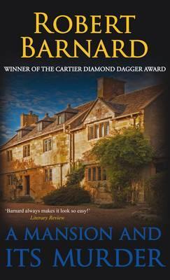A Mansion and Its Murder - Barnard, Robert
