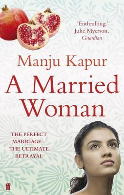 A Married Woman - Kapur, Manju