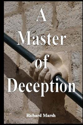 A Master of Deception - Marsh, Richard