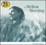 A Mellow Morning: Sounds of Silence