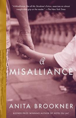 A Misalliance - Brookner, Anita
