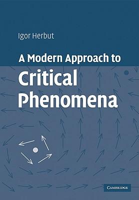 A Modern Approach to Critical Phenomena - Herbut, Igor