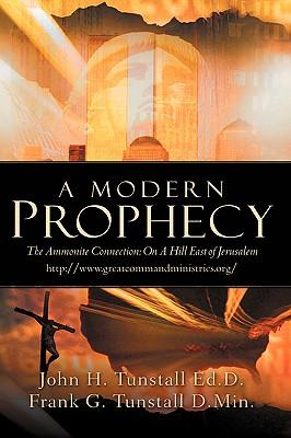 A Modern Prophecy - Tunstall, John H
