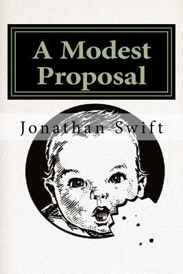 A Modest Proposal - Swift, Jonathan