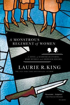A Monstrous Regiment of Women - King, Laurie R
