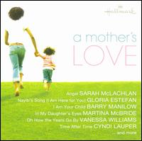 A Mother's Love - Various Artists