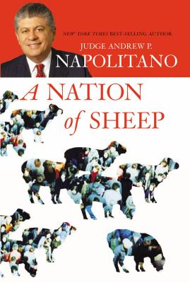 A Nation of Sheep - Napolitano, Andrew