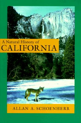 A Natural History of California - Schoenherr, Allan A