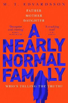 A Nearly Normal Family - Edvardsson, M. T.