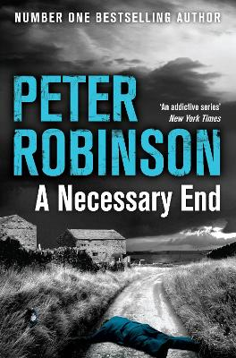 A Necessary End - Robinson, Peter