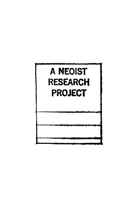 A Neoist Research Project - Cantsin, N O