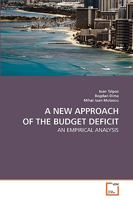 A New Approach of the Budget Deficit - Talpos, Ioan