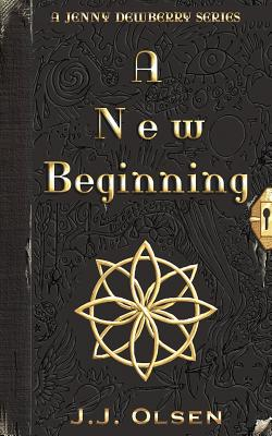 A New Beginning - Olsen, J J