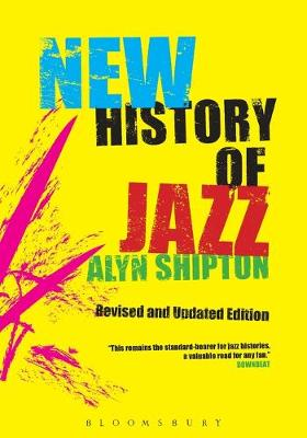 A New History of Jazz - Shipton, Alyn
