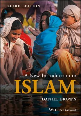 A New Introduction to Islam - Brown, Daniel W.