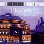 A Night at the Proms: The Greatest British Classics - David Drury (organ); Sydney Philharmonia Motet Choir (choir, chorus); Sydney Philharmonic Symphonic Choir (choir, chorus)