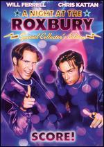 A Night at the Roxbury [Special Collector's Edition]