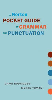 A Norton Pocket Guide to Grammar and Punctuation - Rodrigues, Dawn