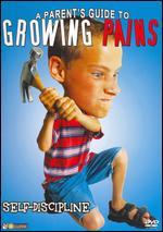 A Parent's Guide to Growing Pains: Self-Discipline