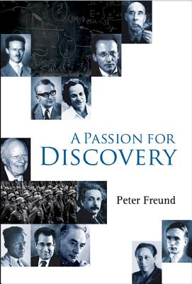 A Passion for Discovery - Freund, Peter G O