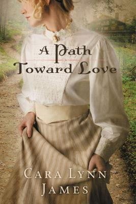 A Path Toward Love - James, Cara Lynn