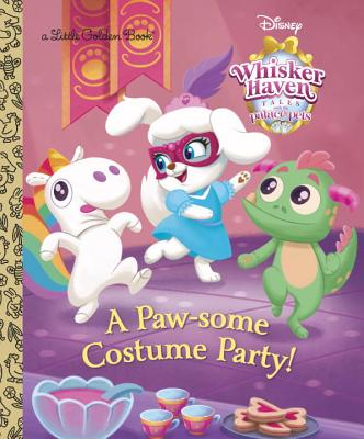 A Paw-Some Costume Party! (Disney Palace Pets Whisker Haven Tales) - Rh Disney