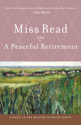 A Peaceful Retirement - Read, Miss