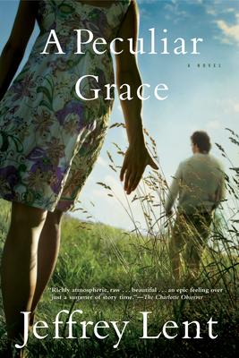 A Peculiar Grace - Lent, Jeffrey