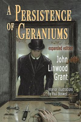 A Persistence of Geraniums - Grant, John Linwood