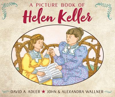 A Picture Book of Helen Keller - Adler, David A