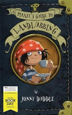 A Pirate's Guide to Landlubbing - Duddle, Jonny