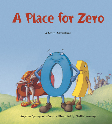 A Place for Zero: A Math Adventure -