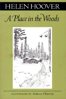 A Place in the Woods - Hoover, Helen