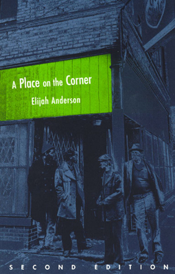 A Place on the Corner - Anderson, Elijah
