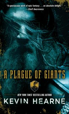 A Plague of Giants - Hearne, Kevin