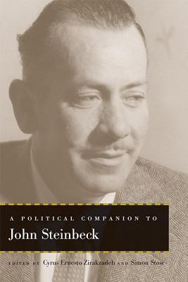 A Political Companion to John Steinbeck - Zirakzadeh, Cyrus Ernesto (Editor)