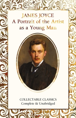 A Portrait of the Artist as a Young Man - Joyce, James, and John, Judith (Contributions by)