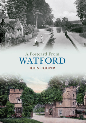 A Postcard from Watford - Cooper, John