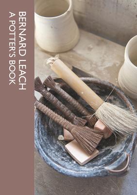 A Potter's Book - Leach, Bernard