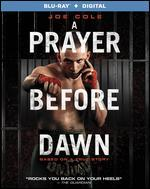 A Prayer Before Dawn [Includes Digital Copy] [Blu-ray]
