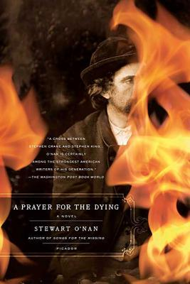 A Prayer for the Dying - O'Nan, Stewart