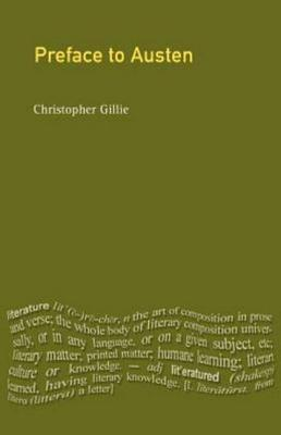 A Preface to Jane Austen: Revised Edition - Gillie, Christopher