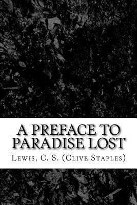 A preface to Paradise lost - Lewis, C. S.