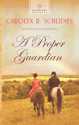 A Proper Guardian - Scheidies, Carolyn R