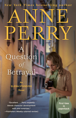 A Question of Betrayal: An Elena Standish Novel - Perry, Anne